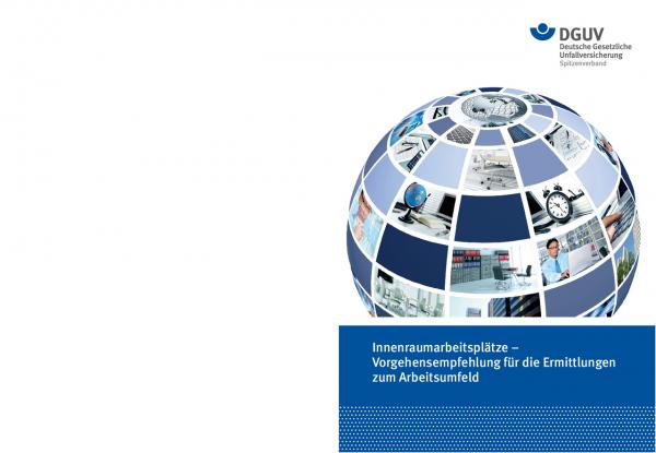 Innenraumarbeitsplätze – Vorgehensempfehlung für die Ermittlungen zum Arbeitsumfeld. Report der gewe
