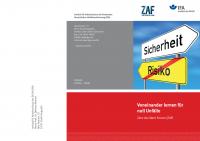 Voneinander lernen für null Unfälle - Zero Accident Forum (ZAF)
