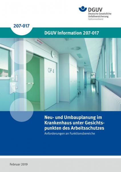 Neu- und Umbauplanung im Krankenhaus unter Gesichtspunkten des Arbeitsschutzes - Anforderungen an Fu