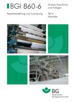Sichere Maschinen und Anlagen - Teil 6 Kalander