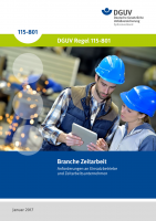 Branche Zeitarbeit — Anforderungen an Einsatzbetriebe und Zeitarbeitsunternehmen