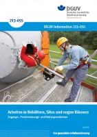 Arbeiten in Behältern, Silos und engen Räumen – Zugangs-, Positionierungs- und Rettungsverfahren