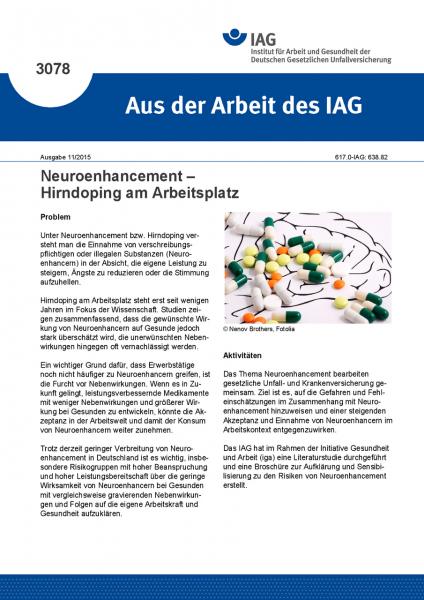 Neuroenhancement – Hirndoping am Arbeitsplatz (Aus der Arbeit des IAG Nr. 3078)