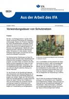 Verwendungsdauer von Schutznetzen. Aus der Arbeit des IFA Nr. 0024