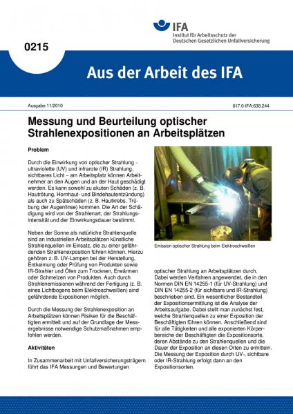 Messung und Beurteilung optischer Strahlenexpositionen an Arbeitsplätzen. Aus der Arbeit des IFA Nr.