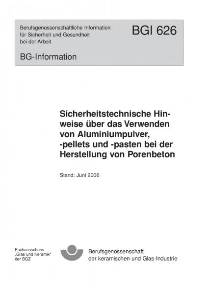 Sicherheitstechnische Hinweise über das Verwenden von Aluminiumpulver, -pellets und -pasten bei der