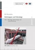 Fahrtreppen und Fahrsteige; Teil 2: Montage, Demontage und Instandhaltung