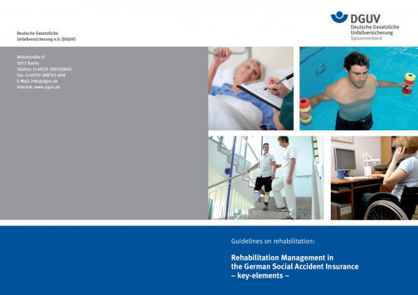 Guidelines on rehabilitation - Rehabilitation Management in the German Social Accident Insurance -ke