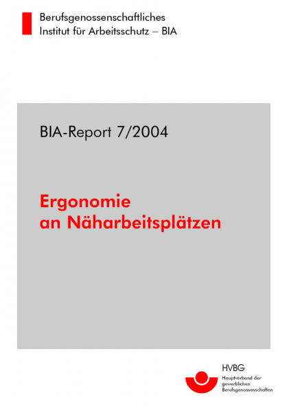 Ergonomie an Näharbeitsplätzen, BIA-Report 7/2004