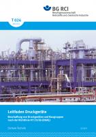 "Leitfaden Druckgeräte (Merkblatt T 024 der Reihe ""Sichere Technik"")"