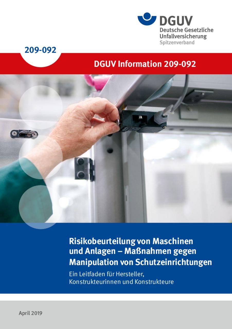 Risikobeurteilung von Maschinen und Anlagen Maßnahmen gegen Manipulation von Schutzeinrichtungen