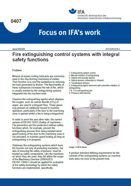 Fire extinguishing control systems with integral safety functions (Focus on IFA works Nr. 0407)