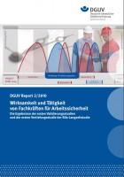 DGUV Report 2/2010 Wirksamkeit und Tätigkeit von Fachkräften für Arbeitssicherheit