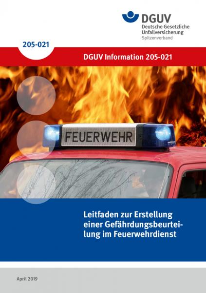 Leitfaden zur Erstellung einer Gefährdungsbeurteilung im Feuerwehrdienst