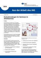 Evaluationsbogen für Seminare im Arbeitsschutz. Aus der Arbeit des IAG Nr. 3034
