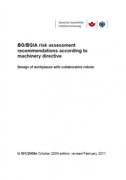 BG/BGIA risk assesment recommendations according to machinery directive - Design of workplaces with