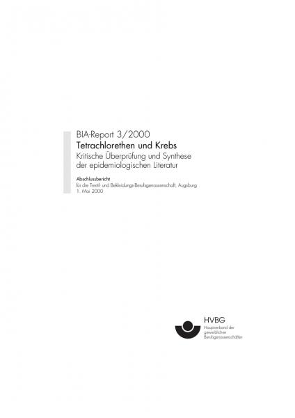 Tetrachlorethen und Krebs, BIA-Report 3/2000