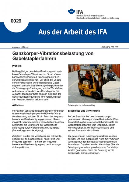 Ganzkörper-Vibrationsbelastung von Gabelstaplerfahrern. Aus der Arbeit des IFA Nr. 0029