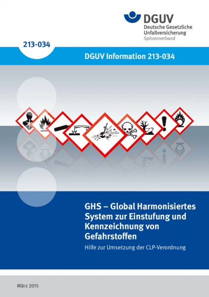 GHS-Global Harmonisiertes System zur Einstufung und Kennzeichnung von Gefahrstoffen