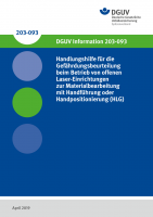 Handlungshilfe für die Gefährdungsbeurteilung beim Betrieb von offenen Laser-Einrichtungen zur Materialbearbeitung mit Handführung oder Handpositionierung (HLG)
