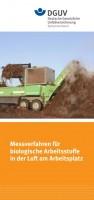 Messverfahren für biologische Arbeitsstoffe in der Luft am Arbeitsplatz