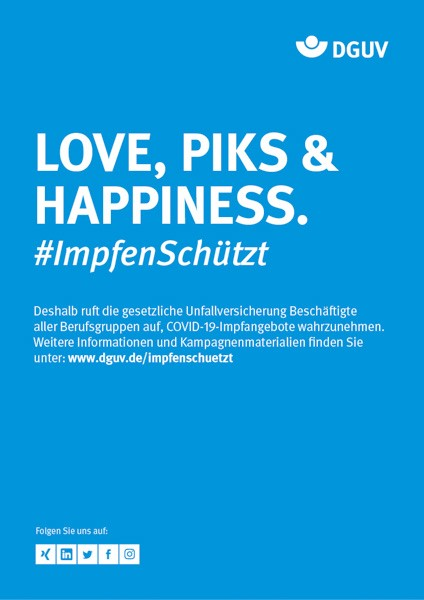 "Plakat #ImpfenSchützt, Motiv ""Love, Piks & Happiness"" (DGUV) Hochformat"