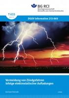 """Vermeidung von Zündgefahren infolge elektrostatischer Aufladungen (Merkblatt T 033 der Reihe """"Sichere Technik"""")"""