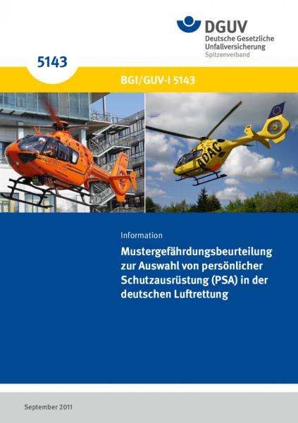 Mustergefährdungsbeurteilung zur Auswahl von persönlicher Schutzausrüstung (PSA) in der deutschen Lu