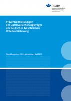 Präventionsleistungen der Unfallversicherungsträger der Deutschen Gesetzlichen Unfallversicherung
