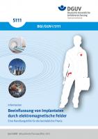 Beeinflussung von Implantaten durch elektromagnetische Felder