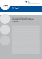 IFA Report 3/2016: Analyse der Hüftgelenksbelastung bei beruflichen und außerberuflichen Tätigkeiten