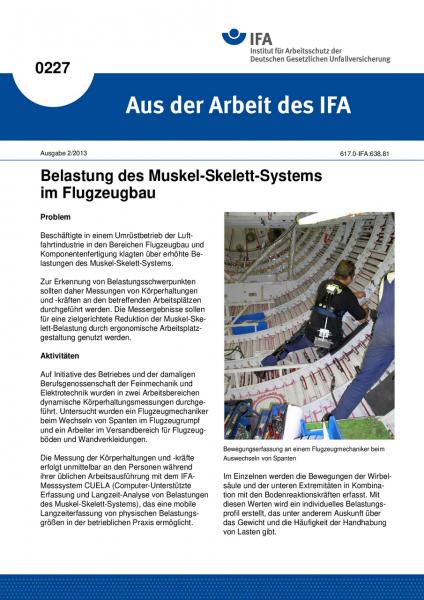 Belastung des Muskel-Skelett-Systems im Flugzeugbau. Aus der Arbeit des IFA Nr. 0227