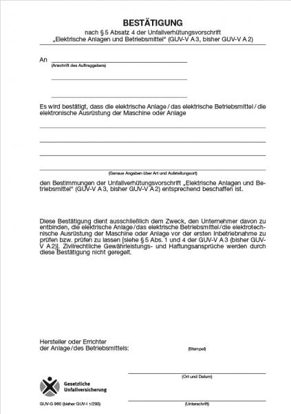 """Bestätigung nach § 5 Absatz 4 der UVV """"Elektrische Anlagen und Betriebsmittel"""""""