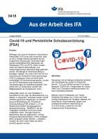 Covid-19 und Persönliche Schutzausrüstung (PSA) (Aus der Arbeit des IFA Nr. 0418)