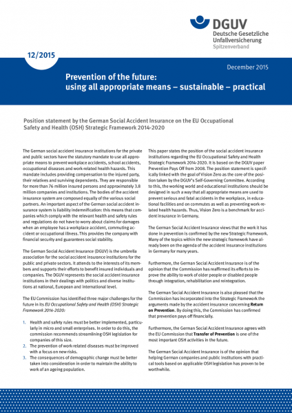 Prevention of the future: using all appropriate means – sustainable – practical
