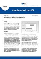 Vibrations-Schutzhandschuhe. Aus der Arbeit des IFA Nr. 0025