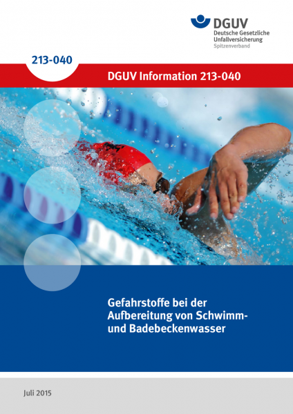 Gefahrstoffe bei der Aufbereitung von Schwimm- und Badebeckenwasser