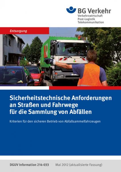 Sicherheitstechnische Anforderungen an Straßen und Fahrwege für die Sammlung von Abfällen