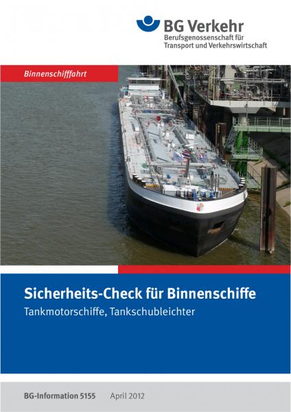 Sicherheits-Check für Binnenschiffe, Tankmotorschiffe, Tankschubleichter