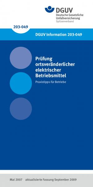 Prüfung ortsveränderlicher elektrischer Betriebsmittel - Praxistipps für Betriebe