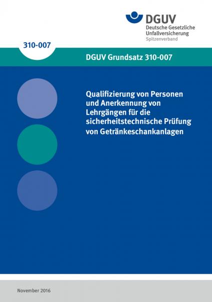 Ausbildung von Personen und Anerkennung von Lehrgängen für die sicherheitstechnische Prüfung von Get