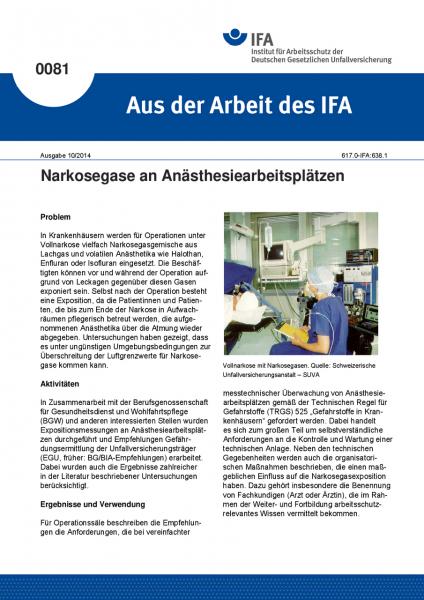 Narkosegase an Anästhesiearbeitsplätzen. Aus der Arbeit des IFA Nr. 0081