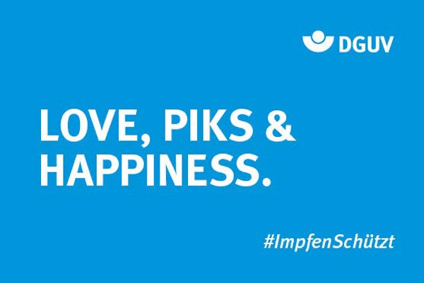 """Motiv #ImpfenSchützt, """"Love, Piks & Happiness"""" (DGUV)"""