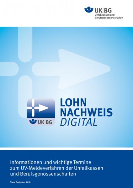 Lohnnachweis digital - Informationen und wichtige Termine zum UV-Meldeverfahren der Unfallkassen und