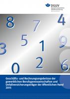 Geschäfts- und Rechnungsergebnisse 2015 der gewerblichen Berufsgenossenschaften und Unfallversicherungsträger der öffentlichen Hand