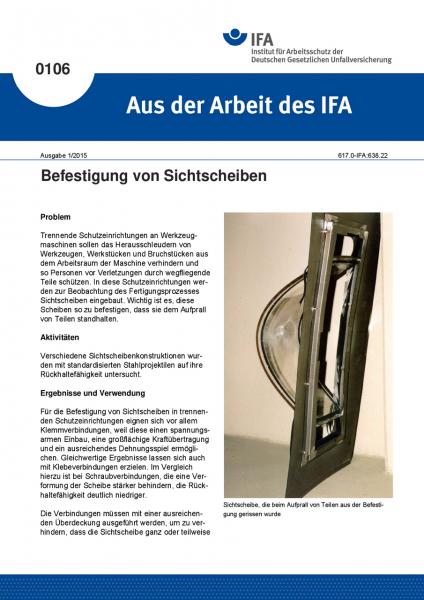 Befestigung von Sichtscheiben. Aus der Arbeit des IFA Nr. 0106