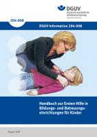 Handbuch zur Ersten Hilfe in Bildungs- und Betreuungseinrichtungen für Kinder