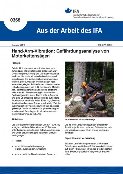 Hand-Arm-Vibration: Gefährdungsanalyse von Motorkettensägen (Aus der Arbeit des IFA Nr. 0368)