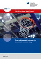 Sportstätten und Sportgeräte – Hinweise zur Sicherheit und Prüfung