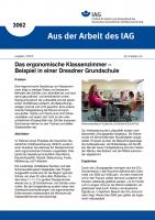 Das ergonomische Klassenzimmer – Beispiel in einer Dresdner Grundschule (Aus der Arbeit des IAG Nr. 3062)